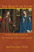 The Beauty of Faith: Using Christian Art to Spread the Good News