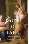 Model of Faith: Reflecting on the Litany of Saint Joseph