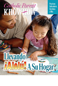Catholic Parent Know-How: Bringing Allelu Home,  4-5 Year Old, Spanish