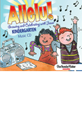 Allelu! Growing and Celebrating with Jesus Kindergarten Music CD