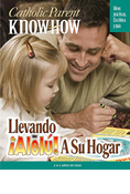 Catholic Parent Know-How: Bringing Allelu Home, 3-4 Year Old, Spanish