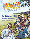 Allelu! Growing and Celebrating with Jesus 3-4 Year-old Catechist/Teacher Guide, Spanish