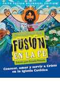 Faith Fusion Elementary Bilingual Catechist Edition