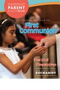 Catholic Parent Know-How: First Communion, Revised