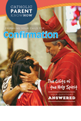 Catholic Parent Know-How: Confirmation, Revised