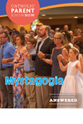 Catholic Parent Know-How: Restored Order Mystagogia