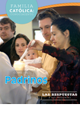 Catholic Parent Know-How: How to Be a Godparent, Revised, Spanish