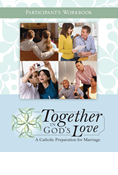 Together in God's Love: A Catholic Preparation for Marriage, Participant's Workbook, Revised