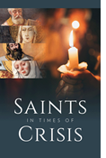 Saints in Times of Crisis