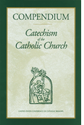 Compendium: Catechism of the Catholic Church