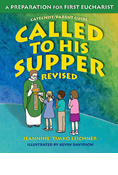 Called to His Supper: A Preparation for First Eucharist, Revised