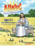 Allelu! Growing and Celebrating with Jesus 4-5 Year-Old Catechist/Teacher Guide